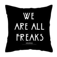 American Horror Story We Are All Freaks Throw Pillow