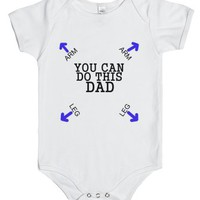 You Can Do This Dad-Unisex White Baby Onesuit 00