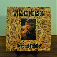 "Vintage 1985 Willie Nelson ""Second Fiddle"" Vinyl LP Compilatiom Album Released by Liberty Records / Country Music"