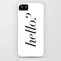 Hello? iPhone & iPod Case by Note to Self: The Print Shop