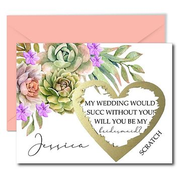 Succulent Will You Be My Bridesmaid Scratch Off Cards