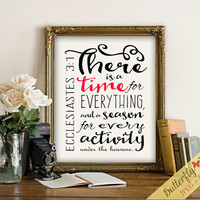 Bible Verse Art Ecclesiastes 3 1 There is a time for everything modern calligraphy Scripture wall art Printable framed quotes bible prints