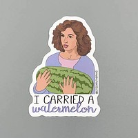 DIRTY DANCING I CARRIED A WATERMELON STICKER