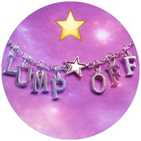 Lump Off Lumpy Space Princess quote necklace