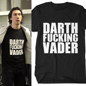 Men's Darth F**king Vader T-shirt - Sizes S M L XL XXL - Black - As worn by Adam Driver AKA Kylo Ren - Star wars the force awakens