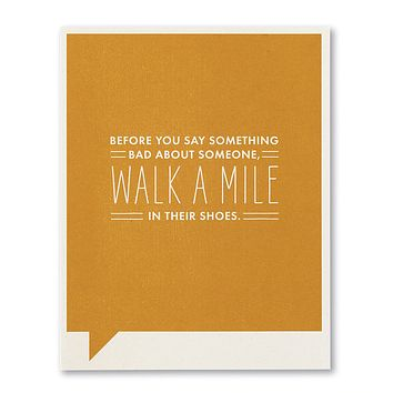 Just Funny Greeting Card - Before You Say Something Bad About Someone
