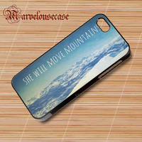 she will move mountains custom case for all phone case