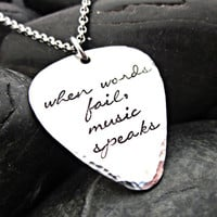 Guitar Pick - When Words Fail, Music Speaks - Stainless Steel - Ball Chain