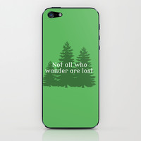 Not All Who Wander Are Lost iPhone & iPod Skin by Lauren Ward