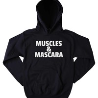 Funny Muscles And Mascara Sweatshirt Girly Gym Clothing Work Out Exercise Tumblr Hoodie