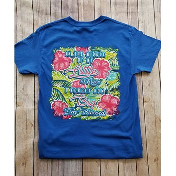 Sassy Frass In the Middle of My Mess I'm Blessed Bright Girlie T Shirt