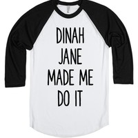 Dinah Jane Made Me Do It