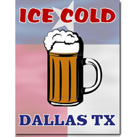 Ice Cold Beer Dallas Texas State Flag Wall Art Print Gift Custom Personalized Home Decor Wall Art  8x10