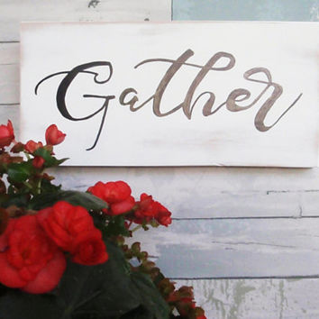 Small rustic Gather sign - Wood Gather sign - White Gather sign - Farmhouse sign - Wooden Gather sign - Hand painted sign - Horizontal sign