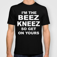 Beez Kneez T-shirt by Funny Shit | Society6