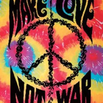 Make Love, Not War ~ Tie Dye Tapestry ~ Approx 40 X 45 Inches