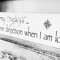 "Destination Wedding signs,Wedding Signage, ""You are my compass..."", Tropical wedding, boat boating, wedding sign, decor,weddings"