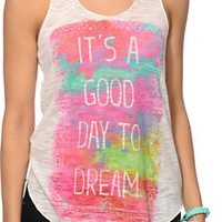 Empyre Its a Good Day To Dream Tank Top