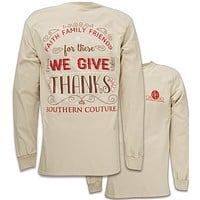 Southern Couture Preppy We Give Thanks Long Sleeve T-Shirt