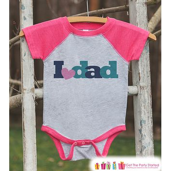 Girls Father's Day Outfit - Pink Raglan Shirt - I Love Dad Outfit - Happy Fathers Day Gift, Baby Girls Onepiece or Tshirt - Toddler, Infant