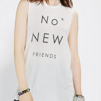 The Laundry Room No New Friends Muscle Tee