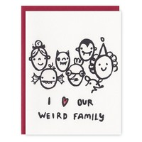 Our Weird Family Card