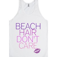 Beach Hair Don't Care-Unisex White Tank