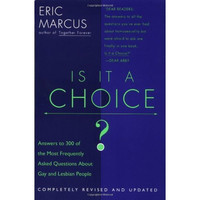 Is It a Choice? - 2nd edition: Answers to 300 of the Most Frequently Asked Questions About Gays and Lesbian People