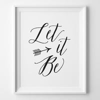Let It Be Wall Art, Inspirational Art, Beatles Let It Be Print, Motivational Office Decor, Black and White Decor, Black Typographic Print