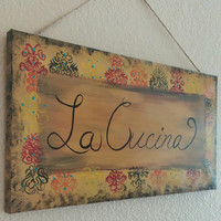 La Cucina sign, kitchen sign painted, hand painted sign, kitchen decor, Italian kitchen sign, La cucina kitchen, wall sign, painted kitchen