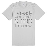 Napping Tomorrow-Unisex Silver T-Shirt