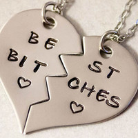 Best Bitches Necklaces - BFF Split Heart Jewelry, Hand Stamped Best Bitches Jewelry - Best Friend Necklaces -  Stainless Steel