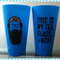 Hey Jack, This is my tea glass, Jack and Happy Happy Happy cup - Duck Dynasty inspired