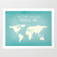 oh the places you'll go, travel poster Art Print by Printable Wall Story
