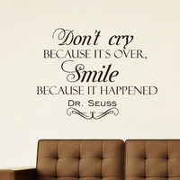 Wall Decals Dr. Seuss Quote Decal Vinyl Sticker Saying Dont CRY Because ITS Over Bedroom Room Home Decor Mural Sb1
