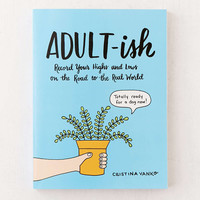 Adult-ish: Record Your Highs and Lows on the Road to the Real World By Cristina Vanko - Urban Outfitters