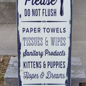 Please Do Not Flush Toilet Paper Only Septic Safe Bathroom Farmhouse Distressed Wood Vinyl Sign Restroom Washroom  Retraunt Business Supply