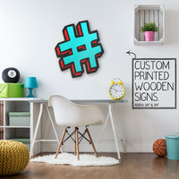 Teal Hash Tag Custom Wood Patch Printed Sign Unique Trendy Game Room