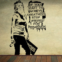 If You Want To Achieve Greatness - Removable Vinyl Wall Decal Art - Girls Room or Boys Room Vinyl Decoration - Choose A Size!