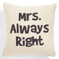 Levtex 'Mrs. Always Right' Pillow | Nordstrom