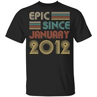 Epic Since January 2012 Vintage 8th Birthday Gifts Youth