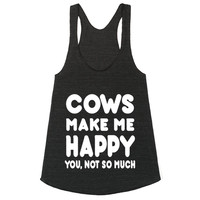 Cows Make Me Happy You, Not So Much