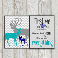 Little boys bedroom decor First we had each other Navy Turquoise gray Nursery art canvas print Printable Deer family Baby shower DOWNLOAD