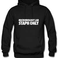Microbiology Lab Staph Only Hoodie