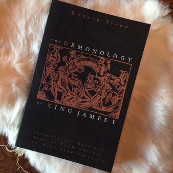 """""""The Demonology of King James I"""" by Donald Tyson"""