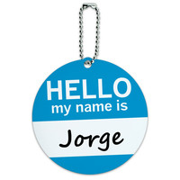 Jorge Hello My Name Is Round ID Card Luggage Tag