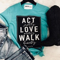 Act Justly Graphic Tee
