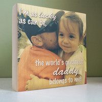 """Photo Gift for DAD Father Papa Mommy, Custom Personalized Photo Wood Block, Gift, Home Decor, Worlds Greatest Dad, 7"""" x 7"""", Gift from Kids"""