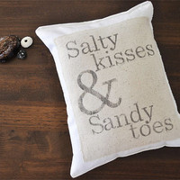 Beach Pillow - Salty Kisses and Sandy Toes - nautical pillow - beach decor - aloha pillow - 8 x 10 pillow