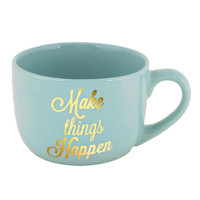 Make Things Happen Cup
